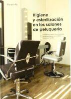 higiene y esterilizacion en los salones de peluqueria-concepcion carrillo troya-ana belen talaverano fuentes-yolanda fernandez canales-9788497320504