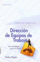 direccion de equipos de trabajo: una estrategia para el exito-nicky hayes-9788497321204