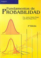 fundamentos de probabilidad francisco javier martin pliego 9788497325004