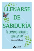 llenarse de sabiduria-assumpcio salat bertran-9788497359504
