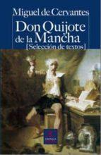 don quijote de la mancha (seleccion de textos) miguel de cervantes saavedra 9788497404204
