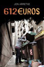 612 euros (saga detective toure 2) jon arretxe 9788497468404
