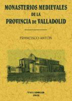 monasterios medievales de valladolid (ed. facsimil) 9788497612104