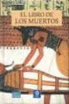 el libro de los muertos (biblioteca breve) 9788497649704