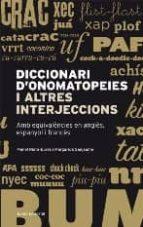 diccionari d onomatopeies i altres interjeccions-margarida sanjaume-9788497663304