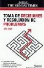 toma de decisiones y resolucion de problemas john adair 9788497842204