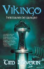 vikingo 2: hermano de sangre (ebook)-tim severin-9788498009804