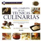 guia completa de las tecnicas culinarias (le cordon bleu)-jeni wright-eric treuille-9788498011104