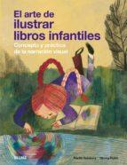 el arte de ilustrar libros infantiles: concepto y practica de la narracion visual martin salisbury 9788498015904