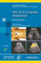abc de la ecografia abdominal: teoria y practica devesa muñiz 9788498353204