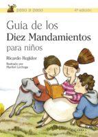 guia de los diez mandamientos para niños ricardo regidor 9788498401004