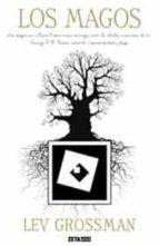 los magos-lev grossman-9788498724004