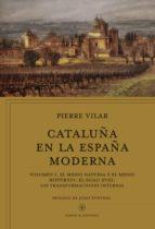 cataluña en la españa moderna, vol. 1-pierre vilar-9788498929904