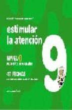 estimular la atencion nivel 9: para niños de 9 a 10 años-jesus jarque garcia-9788498960204