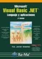 microsoft visual basic. net. lenguaje y aplicaciones (3ª ed.) francisco javier ceballos 9788499640204
