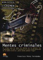 mentes criminales-francisco perez fernandez-9788499672304
