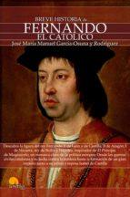 breve historia de fernando el católico (ebook)-9788499674704