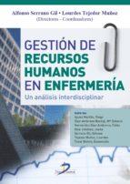 gestion de recursos humanos en enfermeria a. serrano gil 9788499694504