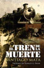 el tren de la muerte-santiago mata-9788499701004