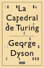 la catedral de turing (ebook)-george dyson-9788499925004