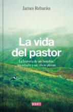 la vida del pastor-james rebanks-9788499926704