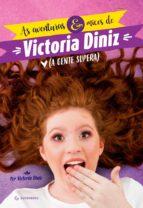 as aventuras e micos de victoria diniz (ebook)-victoria diniz-9788582354704