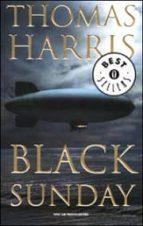 black sunday. thomas harris 9788804495604