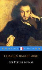 les fleurs du mal (dream classics) (ebook)-charles baudelaire-9788822816504