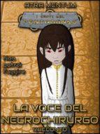 la voce del necrochirurgo (ebook) 9788826400204