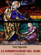 la inmortalidad del alma (ebook) san agustin 9788827563304