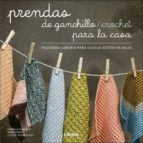 prendas de ganchillo / crochet para la casa: pequeñas labores para gastar restos de hilos cailla schmidt 9789089988904