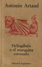 heliogabalo o el anarquista coronado antonin artaud 9789509282704