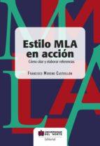 título: estilo mla en acción (ebook)-francisco moreno castrillon-9789587890204