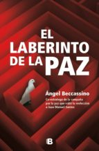 el laberinto de la paz (ebook)-angel beccassino-9789588850504