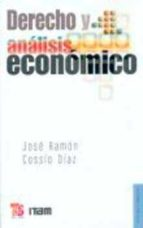 derecho y analisis economico jose ramon cossio diaz 9789681651404