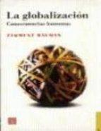 la globalizacion: consecuencias humanas-zygmunt bauman-9789681652104