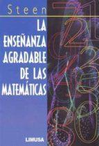 la enseñanza agradable de las matematicas-lynn arthur steen-9789681845704