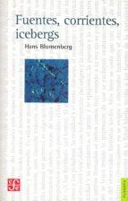 fuentes, corrientes, icebergs hans blumenberg 9789877191004