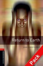 return to earth (incluye cd) (obl 2: oxford bookworms library) 9780194790314