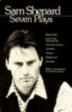 sam shepard: seven plays sam shepard 9780553346114