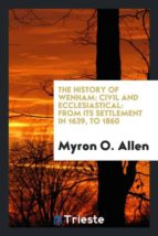 El libro de The history of wenham autor MYRON O. ALLEN EPUB!