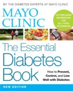 MAYO CLINIC THE ESSENTIAL DIABETES BOOK, 2ND EDITION