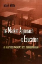 the market approach to education (ebook)-john f. witte-9781400823314