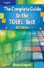 the complete guide to the toefl (instructor s manual)-bruce rogers-9781413023114