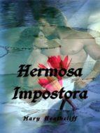 hermosa impostora (ebook)-mary heathcliff-9781476372914