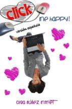 click me happy! (feliz al primer clic!) (ebook)-olga nuñez miret-9781502204714