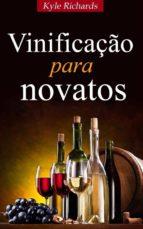 vinificação para novatos (ebook)-9781507106914