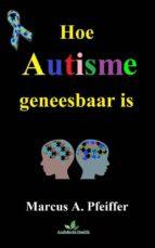 hoe autisme geneesbaar is (ebook)-9781547507214