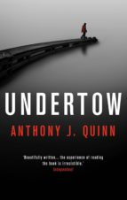 undertow (ebook)-anthony j. quinn-9781786696014