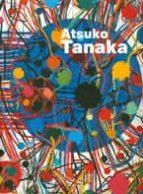 atsuko tanaka: el arte de conectar 9781904864714
